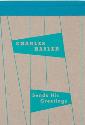 Charles Hasler Sends His Greetings: The Ephemera Collection of a Mid-Century Designer