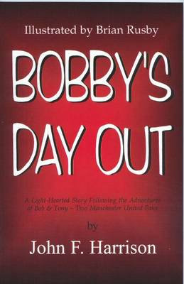 Bobby's Day Out