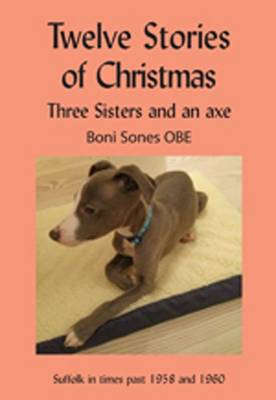 Twelve Stories of Christmas: Three Sisters and an Axe
