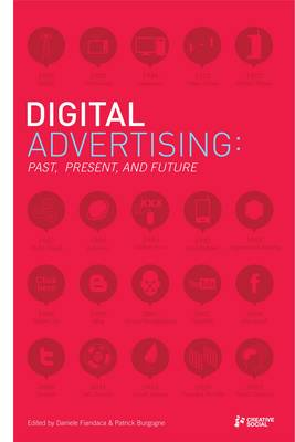 Digital Advertising: Past, Present, and Future