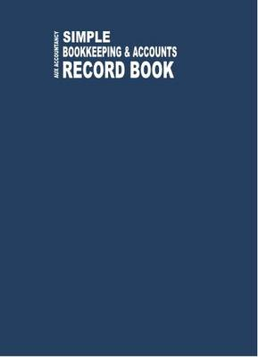 Aux Accountancy Simple Bookkeeping and Accounts Record Book