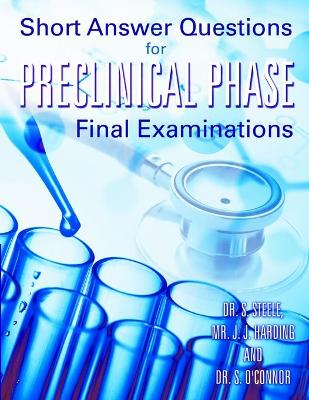 Short Answer Questions for Preclinical Phase Final Examinations