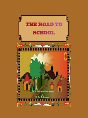 The Road to School