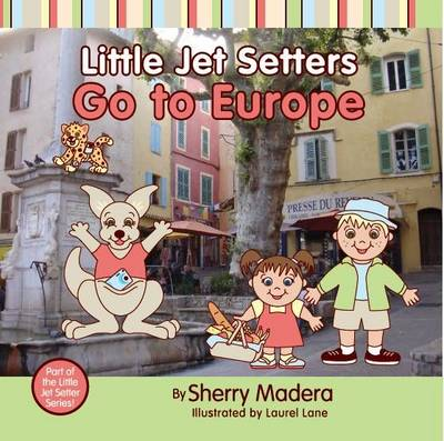 Little Jet Setters Go to Europe