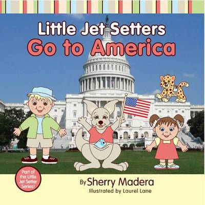 Little Jet Setters Go to America