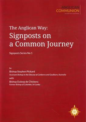 The Anglican Way: Signposts on a Common Journey