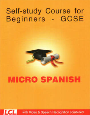 Micro Spanish: Spanish Course for the PC Using Speech Recognition and Video