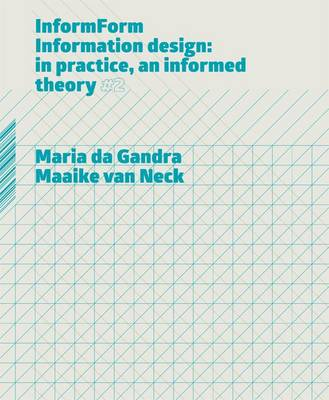 InformForm: Information Design: In Practice, an Informed Theory