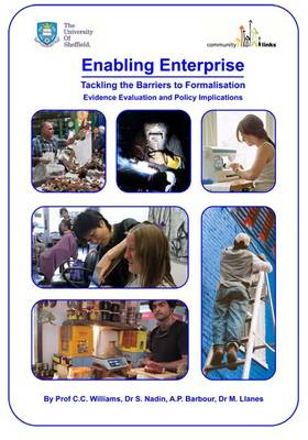 Enabling Enterprise: Tackling the Barriers to Formalisation, Evidence, Evaluation and Policy Implications