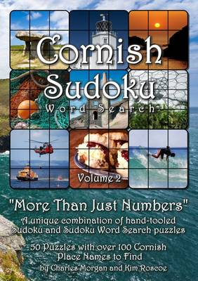 Cornish Sudoku: More Than Just Numbers: v. 2