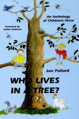 Who Lives in a Tree?: Children's Anthology
