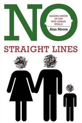 No Straight Lines: Making Sense of Our Non-linear World
