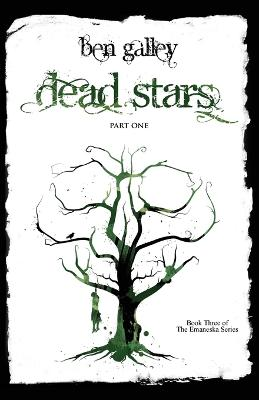 Dead Stars - Part One