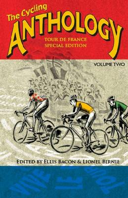 The Cycling Anthology II: Tour de France Edition