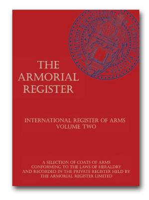 The Armorial Register International Register of Arms: Volume Two