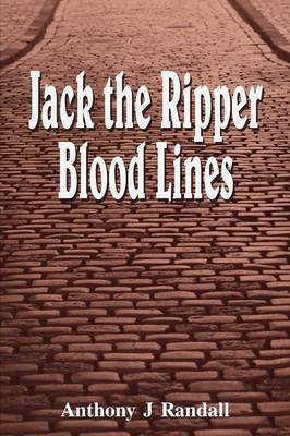 Jack the Ripper Blood Lines