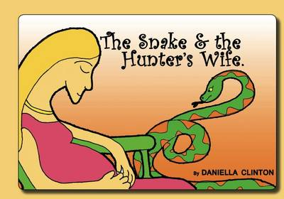 The Snake and the Hunter's Wife