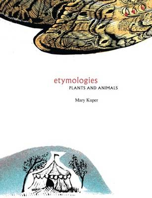 Illustrated Etymologies: Plants and Animals
