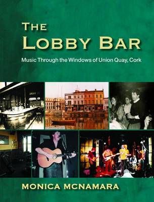 The Lobby Bar: Music Through the Windows of Union Quay