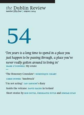 The Dublin Review: Number 54: Spring 2014