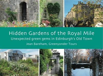 Hidden Gardens of the Royal Mile: Unexpected Green Gems in Edinburgh's Old Town