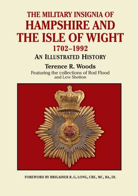 Military Insignia of Hampshire and the Isle of Wight