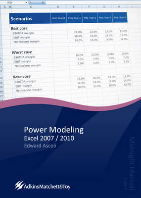 Power Modeling Excel 2007 / 2010: Midnight Manual