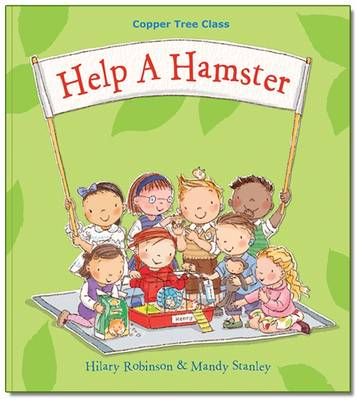 Help A Hamster: Copper Tree Class Help a Hamster