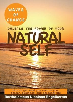 Waves of Change - Unleash the Power of Your Natural Self
