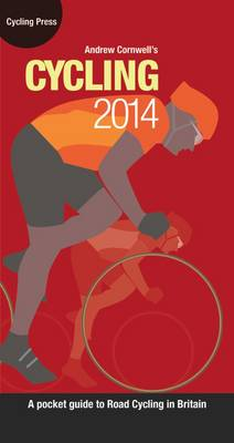 Cycling 2014 - A Pocket Guide to Road Cycling in Britain