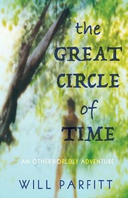 The Great Circle of Time: An Otherwordly Adventure