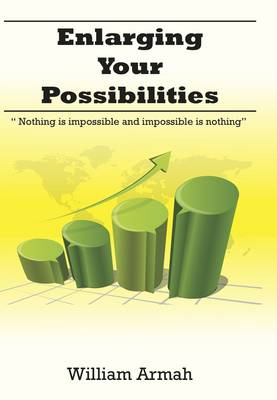 Enlarging Your Possibilities: Nothing is Impossible and Impossible is Nothing