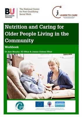 Nutrition and Caring for Older People Living in the Community: Workbook