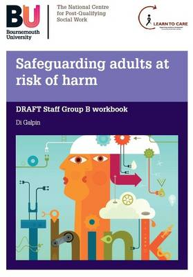 Safeguarding Adults at Risk of Harm: Staff Group B Workbook
