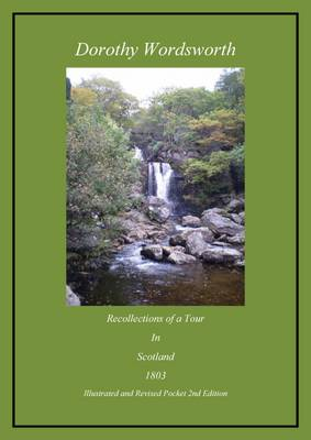 Recollections of a Tour Made in Scotland 1803: Illustrated and Revised Pocket