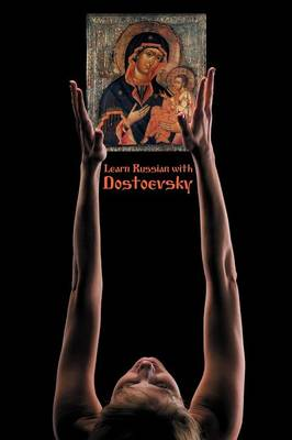 Russian Classics in Russian and English: Learn Russian with Dostoevsky