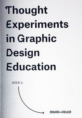 Thought Experiments in Graphic Design Education