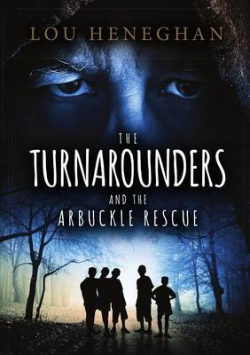 The Turnarounders and the Arbuckle Rescue