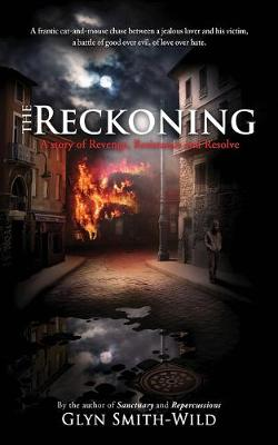 The Reckoning: A story of Revenge, Resistance and Resolve