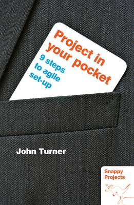 Project in Your Pocket: 9 Steps to Agile Set-Up