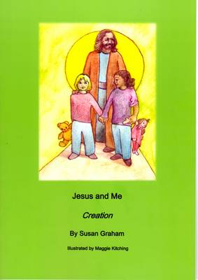 Jesus and Me: Creation