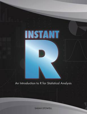 Instant R: An Introduction to R for Statistical Analysis