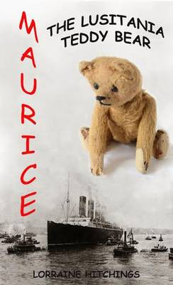 Maurice - The Lusitania Teddy Bear