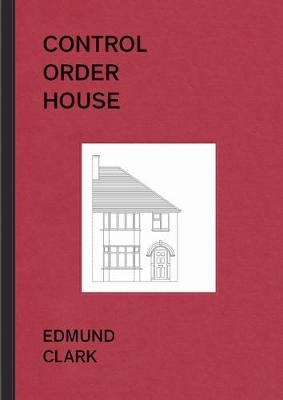 Control Order House
