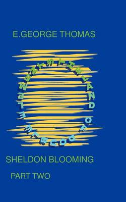 Sheldon Blooming / Part Two: Part two