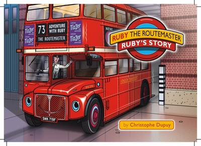 Ruby the Routemaster: Ruby's Story