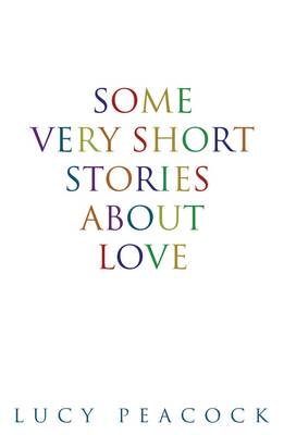 Some Very Short Stories About Love