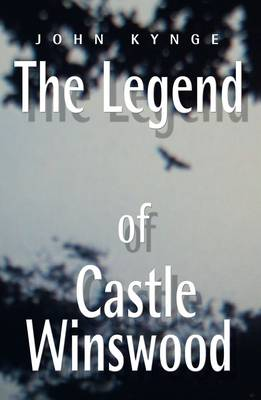The Legend of Castle Winswood