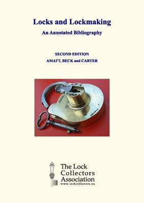 Locks and Lockmaking: an Annotated Bibliography