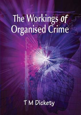 The Workings of Organised Crime
